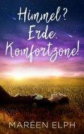 eBook: Himmel? Erde. Komfortzone!