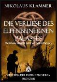 eBook: Die Verliese des Elfenbeinernen Palastes