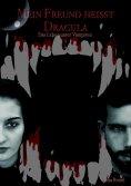 eBook: Mein Freund heisst Dracula