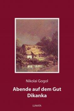 eBook: Abende auf dem Gut Dikanka