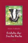 ebook: Fridolin der freche Dachs