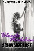 eBook: Blonde Mädchen - Schwarze Lust