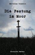 ebook: Die Festung im Moor