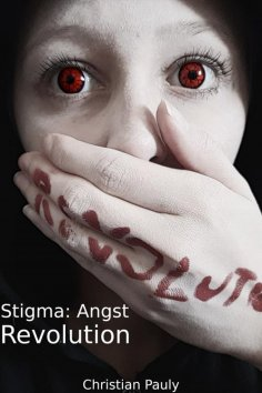 eBook: Stigma: Angst - Revolution
