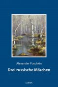 ebook: Drei russische Märchen
