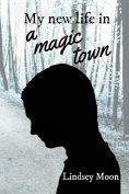 eBook: My new life in a magic town