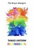 eBook: Tango unterm Regenbogen