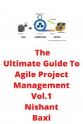 eBook: The Ultimate Guide To Agile Project Management Vol.1