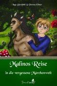 eBook: Malinos Reise in die vergessene Märchenwelt