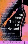 eBook: 18 kurze Thriller aus Holland