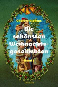 ebook: Die schönsten Weihnachtsgeschichten I