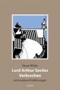 ebook: Lord Arthur Saviles Verbrechen