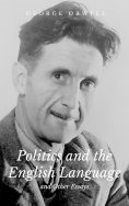eBook: Politics and the English Language and Other Essays
