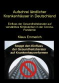 eBook: Aufschrei ländlicher Krankenhäuser in Deutschland