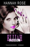eBook: Elijah - Blossom