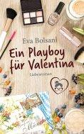 eBook: Ein Playboy für Valentina