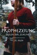 eBook: Prophezeiung - Zeilen der Zukunft