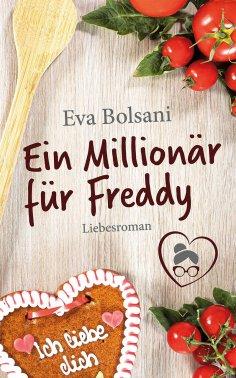 eBook: Ein Millionär für Freddy