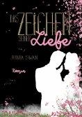 eBook: Das Zeichen seiner Liebe