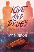 eBook: Love and Drugs - Vertrauter Feind