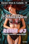 eBook: Blacked Wives & Cuckolds: Hotwife Schlampen 3 - Erotische Interracial Sexgeschichten