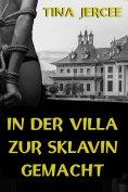 eBook: In der Villa zur Sklavin gemacht