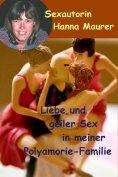 ebook: Liebe und geiler Sex in meiner Polyamorie Familie