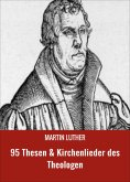 eBook: 95 Thesen & Kirchenlieder des Theologen