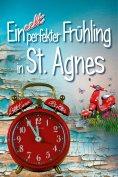 eBook: Ein echt perfekter Frühling in St. Agnes