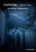 eBook: SeelenFee - Buch Eins