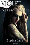 ebook: Violet - Die 7. Prophezeiung - Buch 1-7