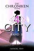 eBook: Die Chroniken von 4 City - Band 3