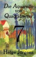 eBook: Die Aquarelle von Quadratmeter 7