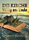 eBook: DIE KIRCHE – Völlig am Ende