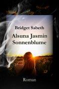 eBook: Alsuna Jasmin - Sonnenblume