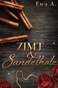 eBook: Zimt und Sandelholz