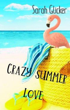 eBook: Crazy Summer Love