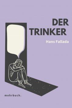eBook: Der Trinker: Roman