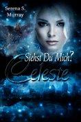 ebook: Celeste - Siehst du mich?