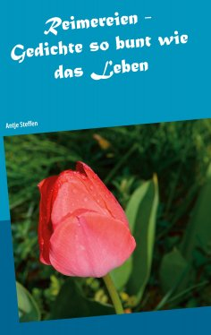 ebook: Reimereien - Gedichte so bunt wie das Leben