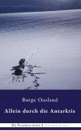 eBook: Allein durch die Antarktis
