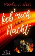 eBook: Lieb mich durch die Nacht