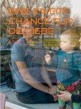 eBook: Eine zweite Chance für die Liebe