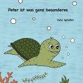 eBook: Peter ist was ganz besonderes