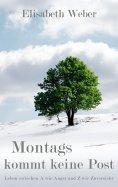 eBook: Montags kommt keine Post