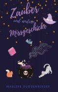 eBook: Zauber und andere Missgeschicke