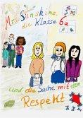 eBook: Mrs. Sunshine, die Klasse 6a und die Sache mit dem Respekt