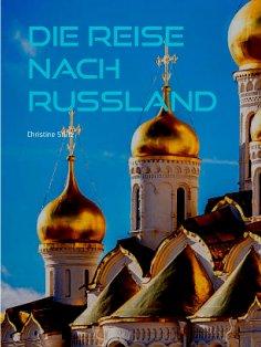 eBook: Die Reise nach Russland