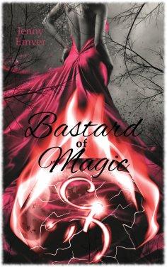 eBook: Bastard of Magic