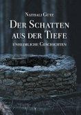 eBook: Der Schatten aus der Tiefe